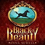 Black Beauty: The Autobiography of a Horse | Anna Sewell