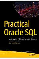 Practical Oracle SQL: Mastering the Full Power of Oracle Database Kindle Edition