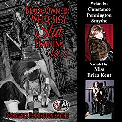 Black Owned: White Sissy Slut Training, Book 1
