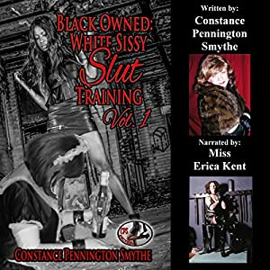 Black Owned: White Sissy Slut Training, Book 1 Audiobook