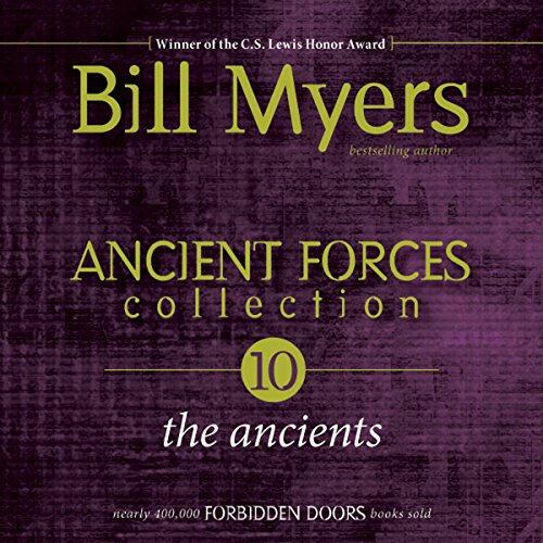 Ancient Forces Collection: The Ancients: Forbidden Doors, Book 10 - Ancient Forces Collection