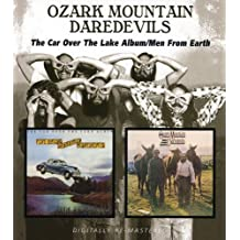 Ozark Mountain Daredevils -  The Car Over The Lake Album/Men From Earth