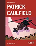 Patrick Caulfield (British Artists) (Tate British Artists)