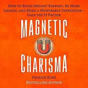 Magnetic Charisma Audiobook