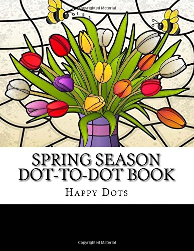 Spring Season Dot-to-Dot Book (Adult Dot to Dot Books)