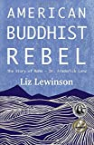 American Buddhist Rebel: The Story of Rama - Dr. Frederick Lenz