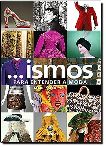 2f1697f66 Ismos. Para Entender a Moda - Livros na Amazon Brasil- 9788525049100