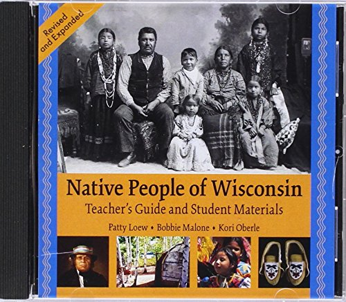 Read Online Native People of Wisconsin, Rev. TG and Student Materials (New Badger History) PDF