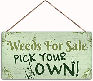 MAIYUAN Wood Signgae -Weeds for Sale Funny Garden Signs and Plaque Shed Summer House Garage,Family Decor Sign,Wall Door Sign,12