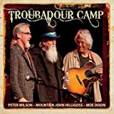 Troubadour Camp by Mountain John Hilligoss & Dixon/Wilson