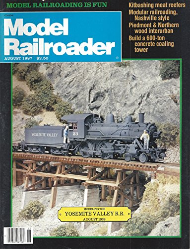 Model Railroader : Peter Haddock's HO Scale MIssouri Pacific 2-8-0 Consolidation; Piedmont & Northern Combination Cars; Using Slow Motion Switch Motors; Yosemite Valley Railroad - Part ! Build a 600 Ton Concrete Coaling Tower; American Flyer 4689