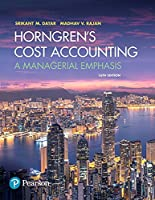 Horngren's Cost Accounting: A Managerial Emphasis, 16th Edition Front Cover