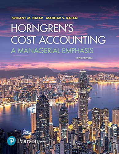 Horngren's Cost Accounting: A Managerial Emphasis (16th Edition) cover