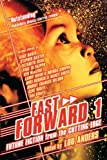 img - for Fast Forward 1: Future Fiction from the Cutting Edge book / textbook / text book