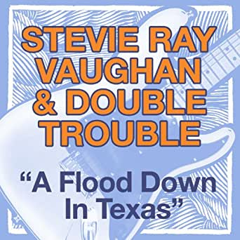 Texas Flood By Stevie Ray Vaughan Amp Double Trouble On