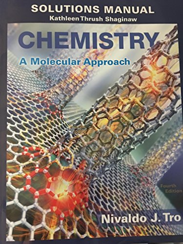 Solution Manual for Chemistry: A Molecular Approach (4th Edition) (Chemistry A Molecular Approach By Tro 4th Edition)