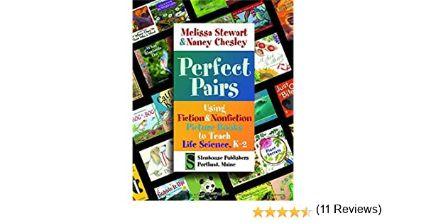 Perfect Pairs: Using Fiction & Nonfiction Picture Books to Teach ...