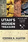Utah s Hidden Treasure: Outlaw Loot in Every County