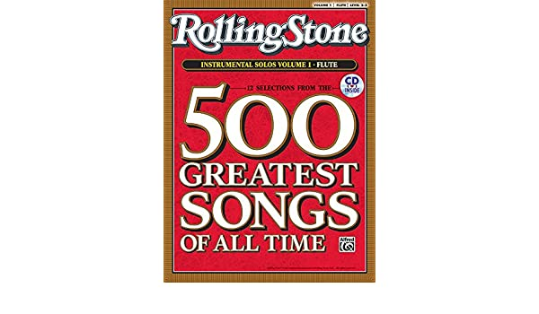 Amazon selections from rolling stone magazines 500 greatest amazon selections from rolling stone magazines 500 greatest songs of all time instrumental solos vol 1 flute book cd 9780739052853 alfred fandeluxe Gallery