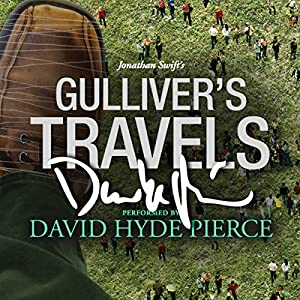 Gulliver's Travels: A Signature Performance by David Hyde Pierce Audiobook