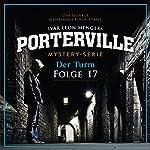 Der Turm (Porterville 17) | Anette Strohmeyer,Ivar Leon Menger