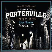 Der Turm (Porterville 17)   Anette Strohmeyer, Ivar Leon Menger