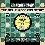 Jungle Fever-Del-Fi Records Story