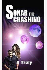 Sonar The Crashing: Sci-fi, Romance (The Sonar Series Book 1)
