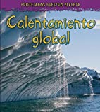 Calentamiento Global, Angela Royston, 1432920219