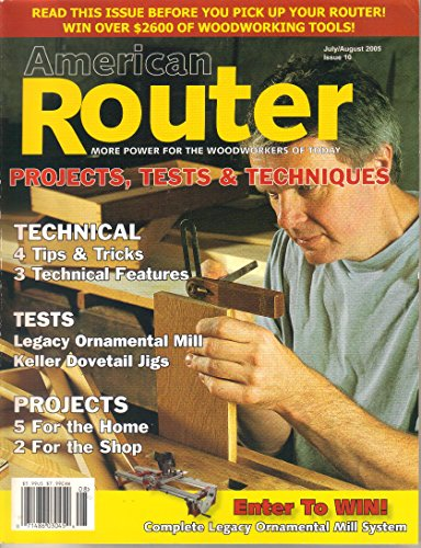American Router Magazine, July August 2005 (Issue 10) (Bailey Stool)