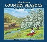 John Sloane's Country Seasons 2013 Deluxe Wall Calendar, John Sloane, 1449416861