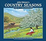 John Sloane's Country Seasons 2013 Calendar: Twenty-Seventh Annual Collection