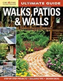 Walks, Patios and Walls, Editors of Creative Homeowner, 1580114849