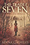 The Deadly Seven: A Hollow Hunger