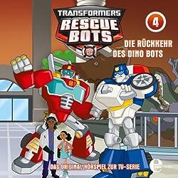 Die Rückkehr des Dino Bots (Transformers Rescue Bots 4)