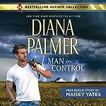 Man in Control & Take Me, Cowboy | Diana Palmer,Maisey Yates