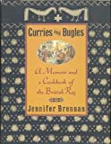 img - for Curries and Bugles: A Memoir and a Cookbook of the British Raj book / textbook / text book