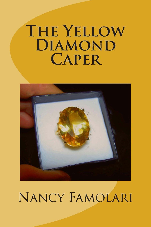 The Yellow Diamond Caper