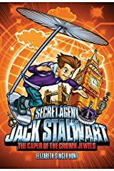 The Caper of the Crowned Jewels (Secret Agent Jack Stalwart Book 4) Paperback