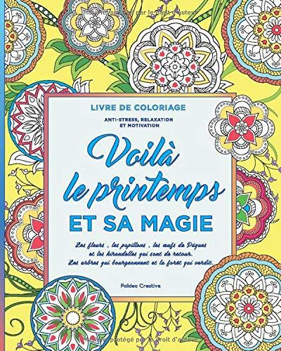 Livre De Coloriage Voilà Le Printemps Et Sa Magie Les