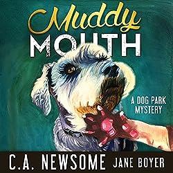 Muddy Mouth
