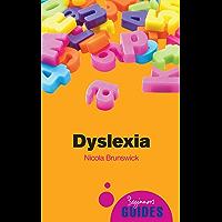 Dyslexia: A Beginner's Guide (Beginner's Guides)