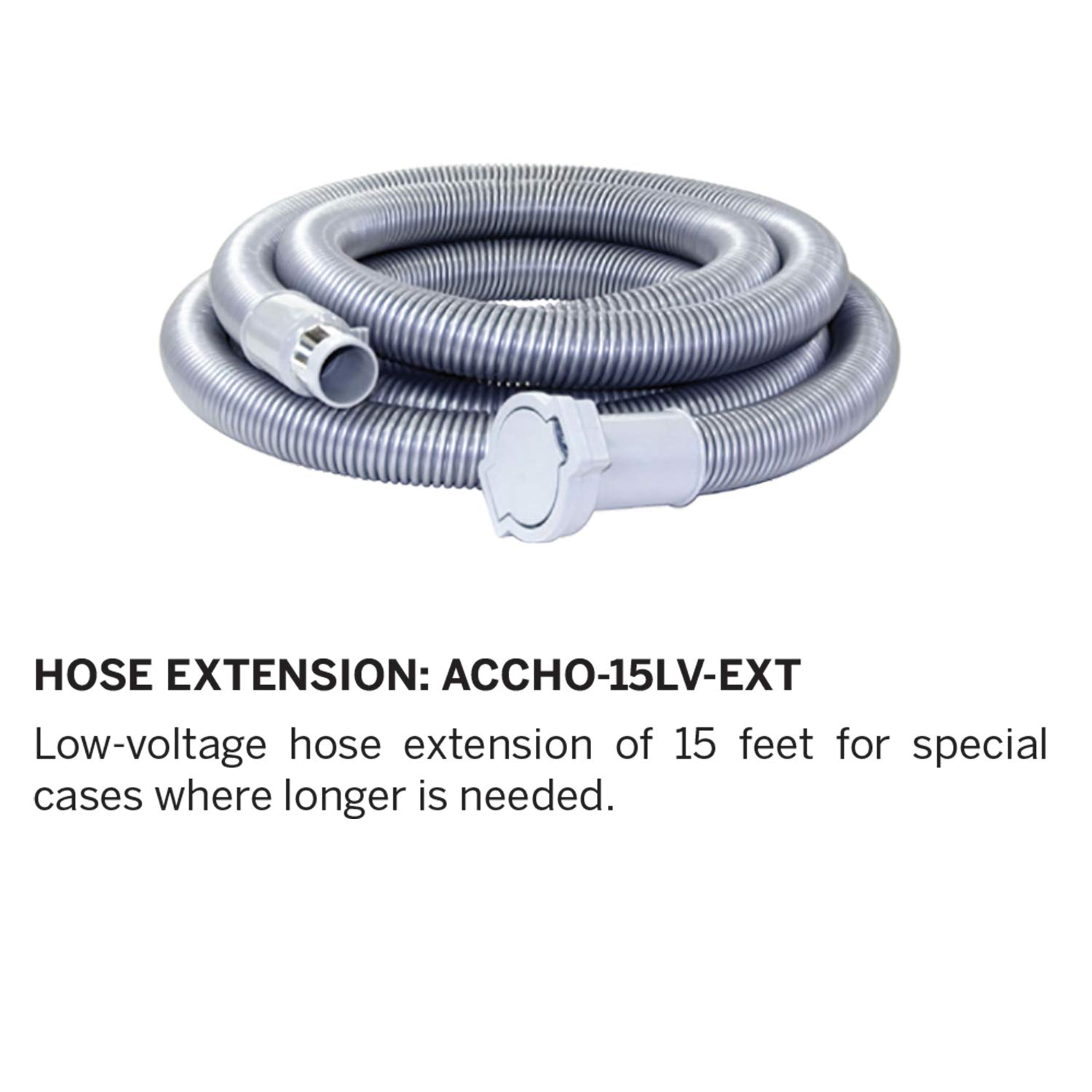 Nadair Universal Low-Voltage Central Vacuum, 15ft Hose Extension, 15 FT, Grey