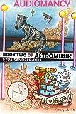 Audiomancy (Astromusik) (Volume 2)