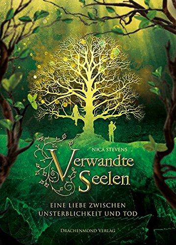 Verwandte Seelen: Eine Liebe zwischen Unsterblichkeit und Tod Taschenbuch – 15. September 2016 Nica Stevens Drachenmond-Verlag 3959915012 Dark Romance