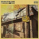 Rap Or Go To The League [VINYL]