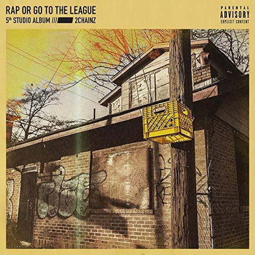 Rap Or Go To The League [VINYL] (2 Chainz Pretty Girls Like Trap Music)