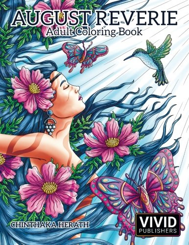 August Reverie: Adult Coloring Book (Volume 1)