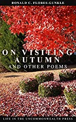 On Visiting Autumn: And Other Poems