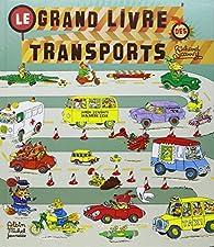 Le grand livre des transports par Richard Scarry